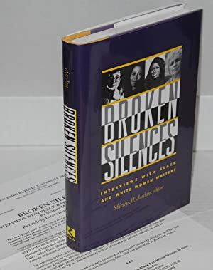 Broken silences; interviews with black and white: Jordan, Shirley M.,
