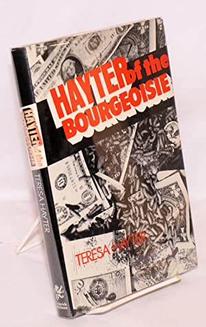 Hayter of the Bourgeoisie: Hayter, Teresa