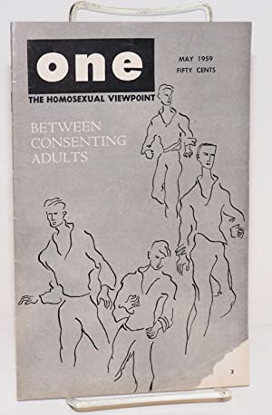 One magazine; the homosexual viewpoint; vol. 7, #5, May 1959; Between Consenting Adults: Slater, ...