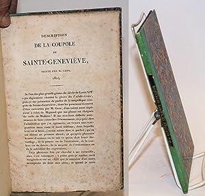 Description de la coupole de Sainte-Genevi?ve, peinte par M. Gros, 1824 [extrait des Annales de la ...