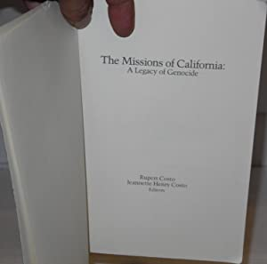 The missions of California: a legacy of genocide: Costo, Rupert and Jeannette Henry Costo, eds