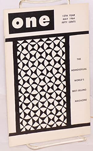 One magazine; the homosexual viewpoint; vol. 12, #5, May 1964: Slater, Don, editor, Bob Waltrip, ...