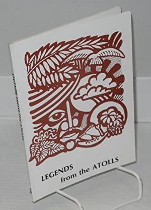 Legends from the Atolls: Collected, translated and