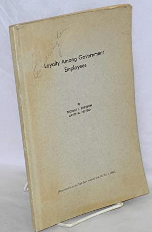 Loyalty among government employees: Emerson, Thomas I. and David M. Helfeld