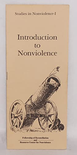 Introduction to nonviolence: Fellowship of Reconciliation and Resource Center for Nonviolence