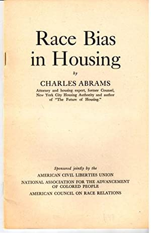Race bias in housing: Abrams, Charles