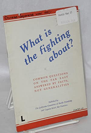 What is the fighting about? Common questions on the Far East, answered by facts, not generalities