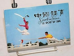 Zhongguo tiyu / Sports in China /