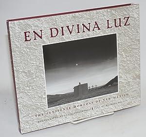 En divina luz; the penitente moradas of: Varjabedian, Charles, photographs