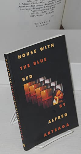 House with the blue bed: Arteaga, Alfred