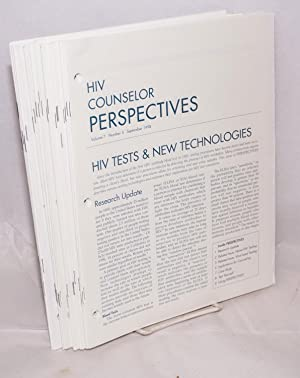 HIV counselor perspectives: volume 1, number 1, January 1991 - volume 16, number 2, April 2007 [...