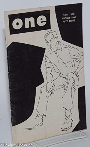 One magazine; the homosexual viewpoint; vol. 13, #8, August 1965: Conger, Richard, Robert Gregory, ...