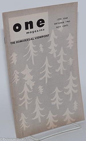 One magazine; the homosexual viewpoint; vol. 13, #12, December 1965: Conger, Richard, Robert ...
