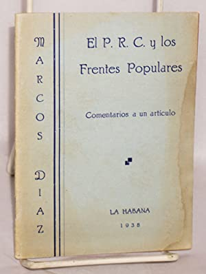 El P.R.C. y los frentes populares; comentarios a un articulo: Diaz, Marcos
