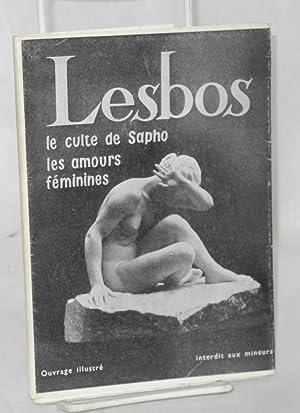 Lesbos: le culte de Sapho les amours f?minines ovrage illustr?/interdit aux mineurs [cover]: ...