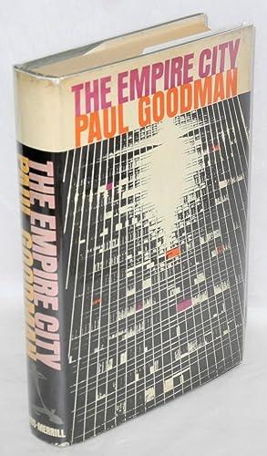 The Empire City: Goodman, Paul