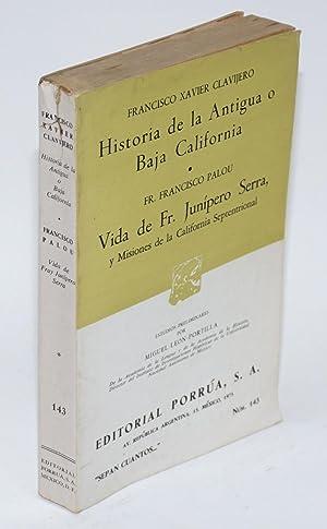 Historia de la Antigua o Baja California: Clavijero, Francisco Xavier