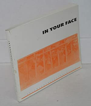 In Your Face Volume One, Issue One,: Castaniero, Richard. Editor-in-chief