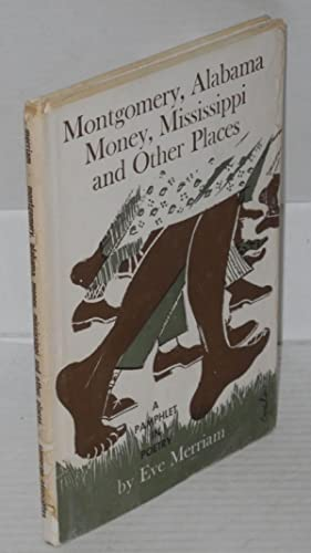 Montgomery, Alabama, Money, Mississippi and other places: Merriam, Eve