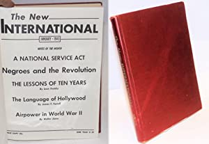 The New International; a monthly organ of revolutionary Marxism. Volume 11, January 1945 to ...