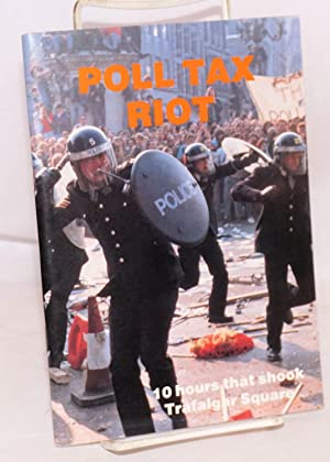 Poll tax riot 10 hours that shook Trafalgar square. Dedicated to all working class heroes