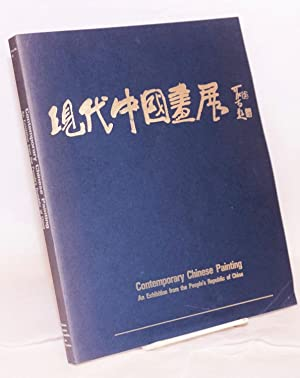 Contemporary Chinese painting: an exhibition from the: Lim, Lucy; James