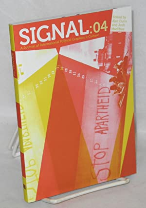 Signal: 04, a journal of international political graphics & culture