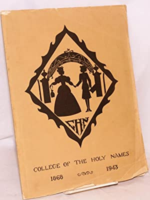 College of the Holy Names Yearbook. Volume V.