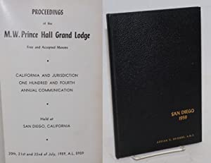 Proceedings of the M. W. Prince Hall Grand Lodge; free and accepted masons, California and ...