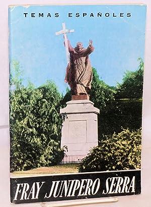 Fray Junipero Serra (fundador de California): Sanz y Diaz, Jose