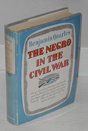 The Negro in the Civil War: Quarles, Benjamin