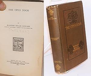 The open door, by Blanche Willis Howard [nom de plume]: Teufel, B[lanche]. W[illis]. H[oward]