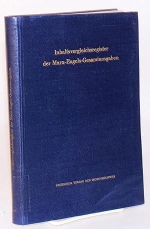 Inhaltsvergleichsregister der Marx-Engels-Gesamtausgaben. Besorgt von Gertrud Hertel: Hertel, ...