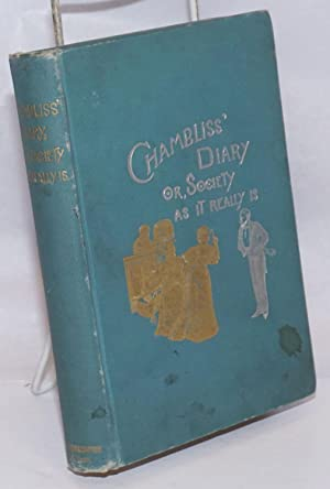 Chambliss' diary; or society as it really: Chambliss, William H.,