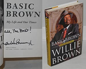 Basic Brown; my life and our times