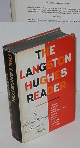 The Langston Hughes reader: Hughes, Langston