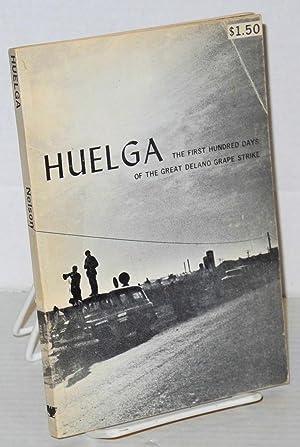 Huelga; the first hundred days of the: Nelson, Eugene, photos