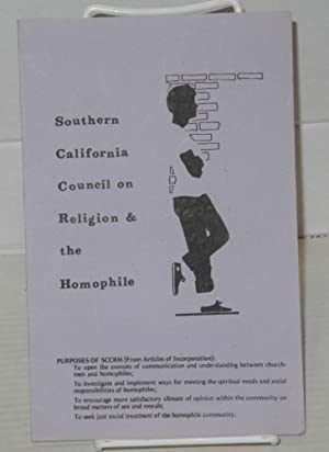 Southern California Council on Religion & the Homophile: purposes of SCCRH (from the Articles of ...
