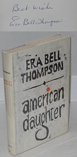 American daughter: Thompson, Era Bell