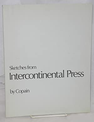Sketches from Intercontinental Press: Copain [Edwin Eugene
