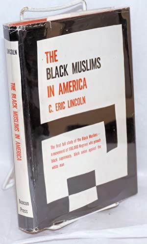 The Black Muslims in America. Foreword by Gordon Allport