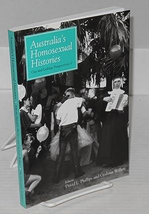Australia's homosexual histories: Phillips, David L. and Graham Willett, editors
