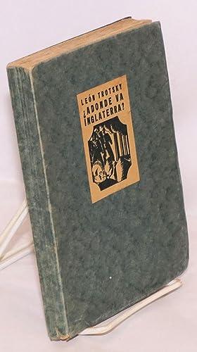 Adonde va Inglaterra? europa y America. Textos integros traduccion de Angel Pumarega, grabados y ...