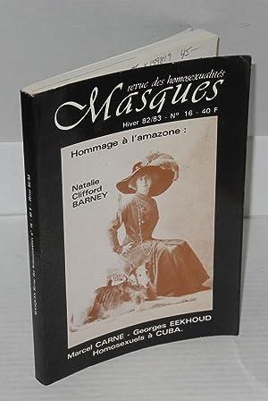 Masques; revue des homosexualit?s, hiver 82/83, no. 16; hommage ? l'amazone: Natalie ...