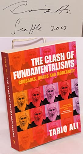 The clash of fundamentalisms; crusades, jihads and modernity