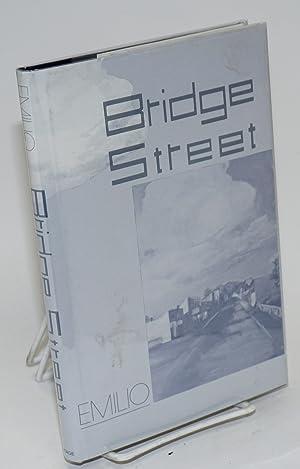 Bridge street: Emilio