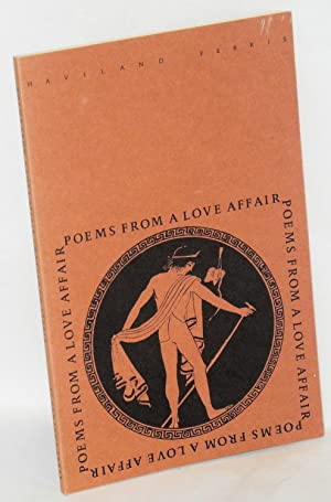 Poems from a love affair: Ferris, Haviland [pseudonym of John Davis]