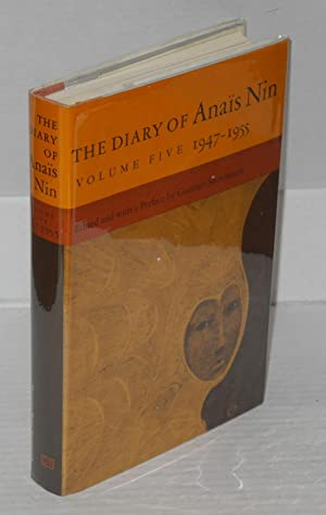 The Diary of Ana?s Nin: volume five; 1947 - 1955: Nin, Ana?s, edited and with a preface by Gunther ...