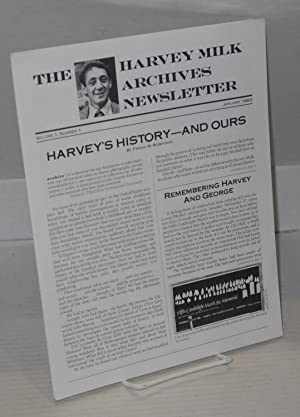 The Harvey Milk Archives newsletter: volume 1, numbers 1-3, January, April & July 1983: Harvey ...