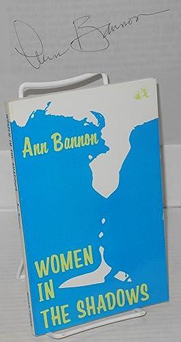 Women in shadows: Bannon, Ann [Aka A. Bannon, Ann Thayer, Ann Weldy] cover by Tee A. Corinne